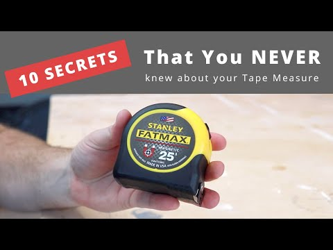 10 Things You Did Not Know About Your Measuring Tape   #tipsandtricks