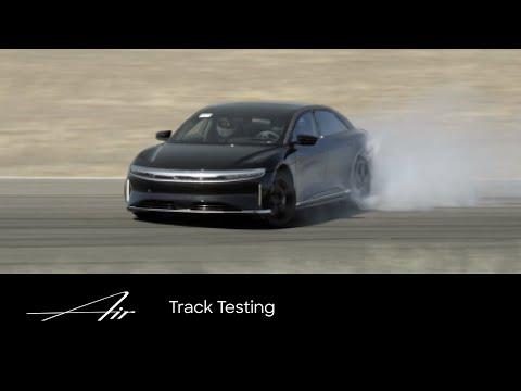 Track Testing | Lucid Air | Lucid Motors