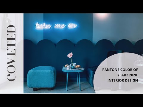 Pantone Color Of The Year 2020 Interior Design